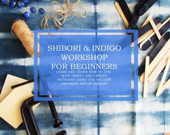 Beginners Shibori and Indigo workshop 26 May UK Textiles Mothers day gift Gift for her Anniversary gift UK workshop INDI 305