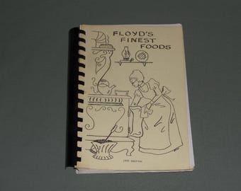 Vintage Floyd's Finest Foods Cookbook 1990 | Family & Friends Favorite Recipes Cook Book | Rome Georgia Regional Southern Cookbook