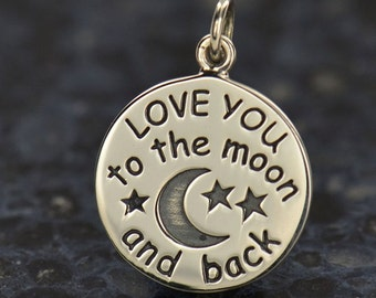 Love You To The Moon and Back sterling silver bronze or fine silver plated charm. Love charm. Stars and moon. Quote charm.