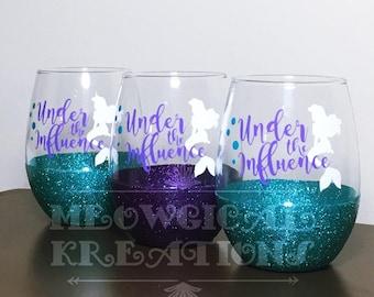 Disney Little Mermaid Wine Glass,  Ariel Wine Glass, Under the Influence Wine Glass, Under the Sea Wine Glass, Mermaid Life Wine Glass