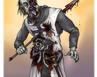 """Zombie Crusader from the 3rd Crusade  11x17"""""""