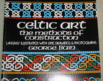 Celtic Art: The Method of Construction by George Bain, Educational, Guide, How-To
