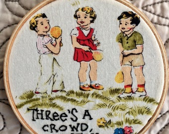 Three's a crowd, bitch - hand embroidery hoop art MAGNET