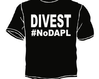 Divest #nodapl standing rock water protectors shirt
