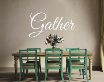 Gather Decal | Dining Room Decal | Kitchen Decal | Living Room Decal | Dining Room Wall Art | Kitchen Signs | Thanksgiving Decal