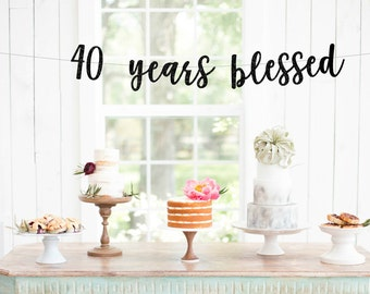 40th Anniversary Glitter Banner | 40 Years Blessed | Cheers To 40 Years | 40th Wedding Anniversary | 40th Anniversary Party Decorations