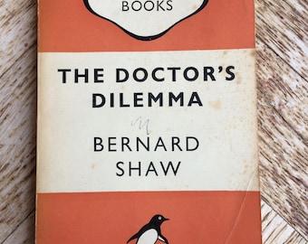 1948 Vintage Penguin Book, The Doctor's Dilemma by Bernard Shaw, fiction, literature, novel