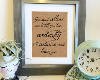 """Pride and Prejudice Mr Darcy quote Burlap Art 