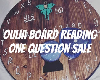 Ouija Board Reading One Question Sale by Psychic Medium Fast Response Accurate Clairvoyant Mediumship Spirit Guides and Angels Channeling