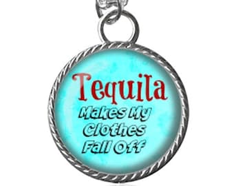 Tequila Necklace, Funny Quote, Country Song Image Key Chain Handmade