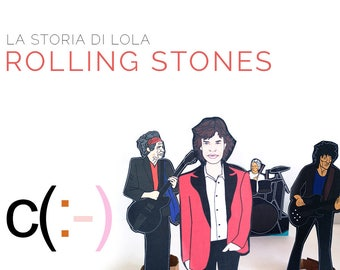 Lola meets Rolling Stones - Lola the paperdoll stories and friends
