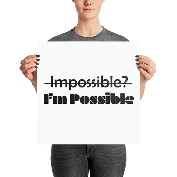 I'm Possible Photo paper poster