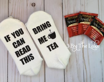 If You Can Read This, Bring Me Tea Women Funny Socks