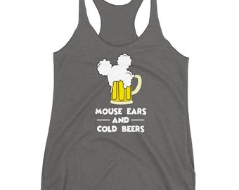 Mouse Ears and Cold Beers Women's Racerback Tank, Micky Mouse, Funny Disney Tank for Women, Disneyland Shirt, Disney World Tank, Beer Tank