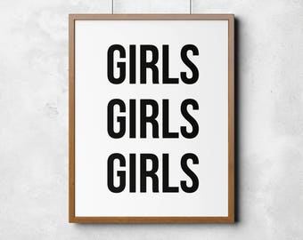 Girls Girls Girls, Printable art, Girls print, printable poster, motivation, wall art, black and white wall decor, home print