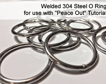 "Stainless Steel Welded O Ring for use with ""Peace Out"" Tutorial"