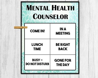 Mental Health Counselor Door Sign Digital Download Mental Health Counselor Printable Art Office Door Sign Instant Download Office Printables