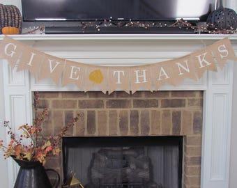 Give Thanks Banner, Give Thanks Burlap Banner, Thanksgiving Decorations, Thanksgiving Decor, Thanksgiving Banner