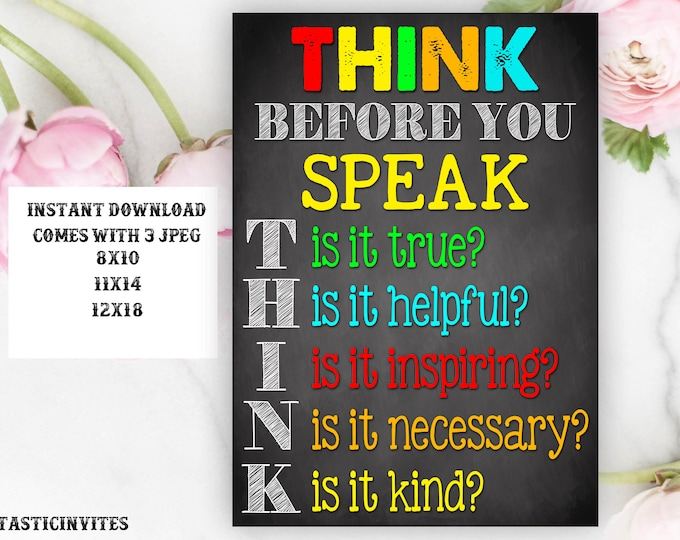Think Before You Speak Sign, Teacher Decor, Classroom Decoration, Inspirational Quotes, Classroom Printable, Teacher Appreciation, Gift