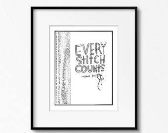 Every Stitch Counts 8x10 printable wall art - Sewing Room Decor - Sewing Art Print - Craft Room Print - 4x6, 5x7 digital files PDF JPG