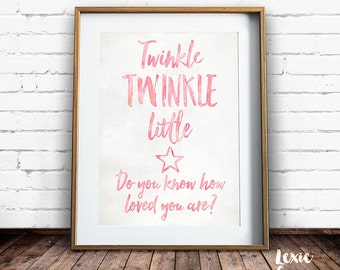 Twinkle Twinkle Little Star, Nursery Art, Do You Know How Loved You Are, Childrens Art, Pink, Girl, Printable Wall Art, Instant Download