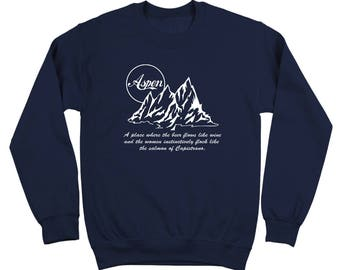Aspen Wine Dumb And Dumber Funny Humor Retro Crewneck Sweatshirt DT0014
