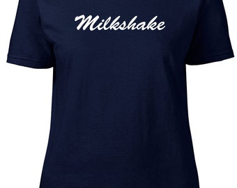 Milkshake. One Word. Ladies semi-fitted t-shirt.
