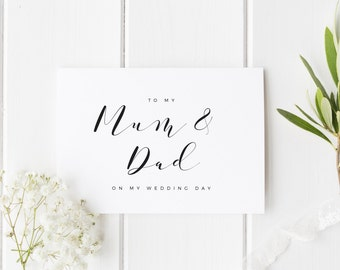 Parents Wedding Day Card, To My Mum And Dad Wedding Day Card, Parents Card, Calligraphy Wedding Card, To My Parents On My Wedding Day Card