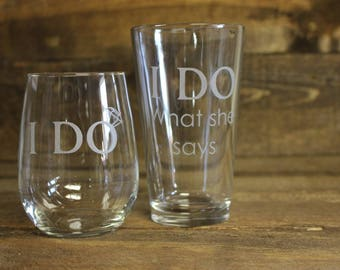 I do and I do what she says wedding gift - bling ring glass gift - newlywed wedding gift - bridal shower gift - bachelor party gift -