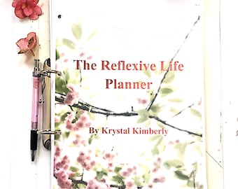 The Reflexive Life Planner: Life at Your Natural Pace