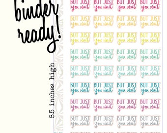 Just You Wait Planner Stickers | Script Stickers | Typography Stickers (#284)