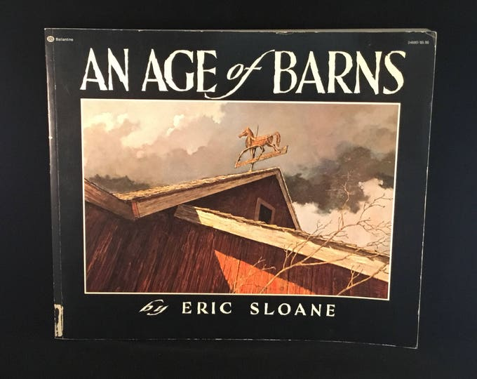 ERIC SLOANE BOOK An Age of Barns (1967)