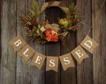 BLESSED Banner, Rustic Burlap Banner, Holiday Banner, Thanksgiving Banner, Christmas Banner, Photo Prop, Thanksgiving Decor, Fall Decor