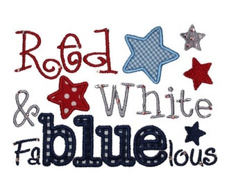 4th of July FaBLUElous Digital Embroidery Design Machine Applique