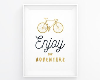 Enjoy The Adventure, Bike Quotes, Bike Prints, Poster Bike, Printable Bicycle, Wall Art Bike, Bicycle Prints, Bike Wall Prints, Bicycle Art