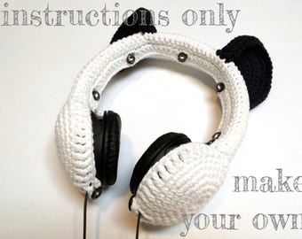 INSTRUCTIONS ONLY - Crochet your own Panda Ears Cotton Headphones Cover Dj Cozy Pattern Download