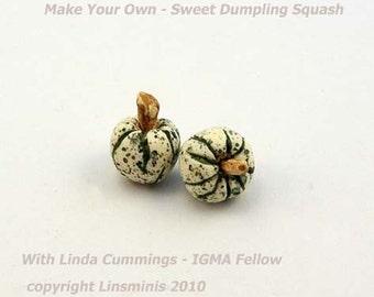 Make it Yourself - Sweet Dumpling Squash Tutorial PDF