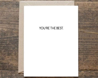 You're The Best Funny Valentine's Greetings Card