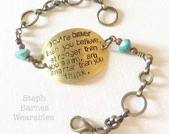 You're braver than you believe, stronger than you seem and smarter than you think bracelet in bronze with turquoise detail