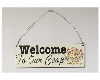 Welcome To Our Coop Sign - Rooster Chicken Coop Farm Country Shabby Chic