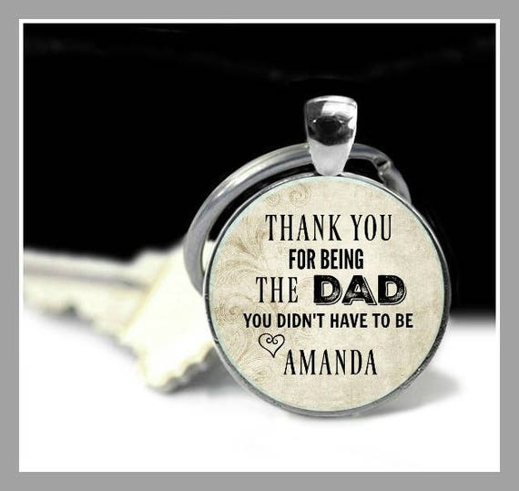 Step Dad / Foster Dad Keychain with Quotation