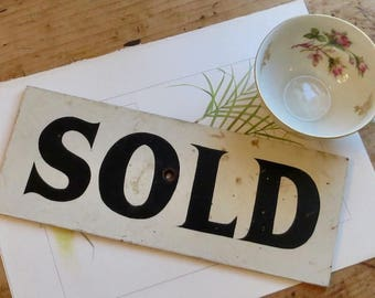 Vintage Painted Sold Sign, Black and White Advertising, Architectural Salvage, Shabby Cottage Farmhouse Decor