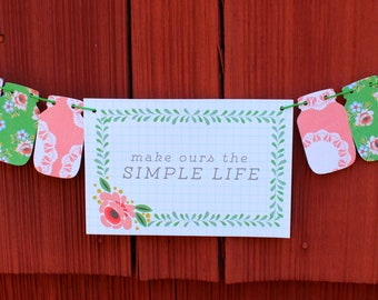 Make Ours the Simple Life Bunting