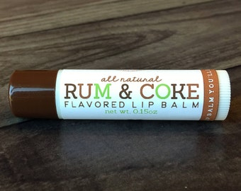 RUM & COKE Lip Balm - All Natural - Homemade - New Years Flavors