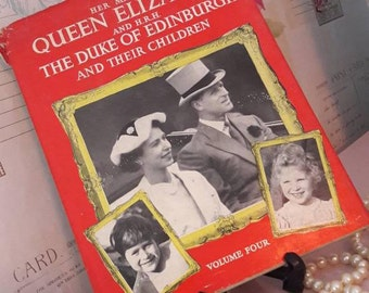 Her Majesty Queen Elizabeth and HRH The Duke Of Edinburgh and their children, Volume four by Dorothy Laird, Vintage book, 1950's Royals