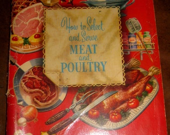 How To Select and Serve Meat and Poultry, IGA