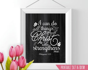 Printable Scripture Wall Art - Philippians 4:13 Print - Printable Bible Verse Wall Art DIY Decor - I can Do All Things Christ Strengthens Me
