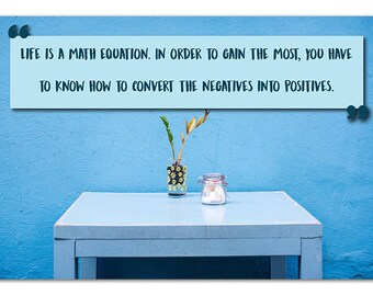 Life is a math equation, Math Poster