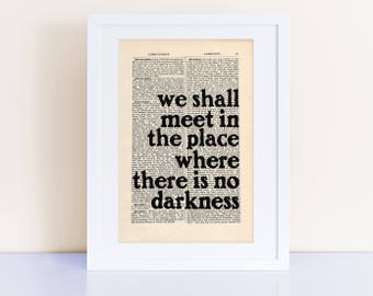 George Orwell 1984 Quote Print on an antique page, we shall meet in the place where there is no darkness