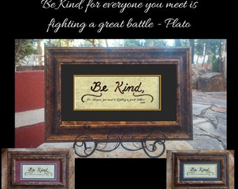 Plato Be Kind for everyone you meet is fighting a great battle mini framed quote with easel perfect for desktop or counter
